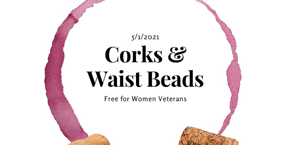 Corks & Waist Beads