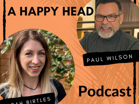 Listen to Sarah's Story on A Happy Head Podcast