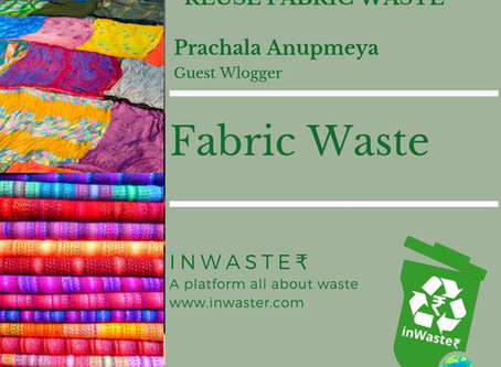 Lets Reuse Fabric Waste
