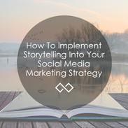 How-To-Implement-Storytelling-Into-Your-