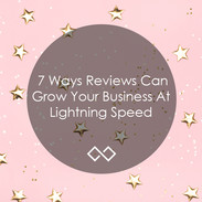 7-Ways-Reviews-Can-Grow-Your-Business-At