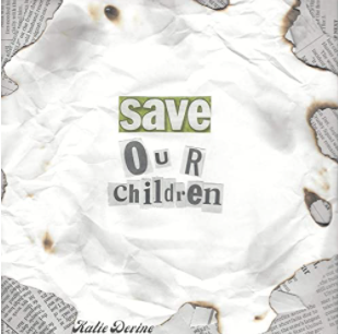 Save Our Children by Katie Devine