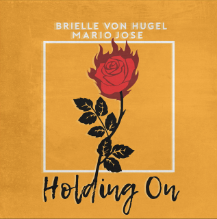 Holding On by Brielle Von Hugel x Mario Jose