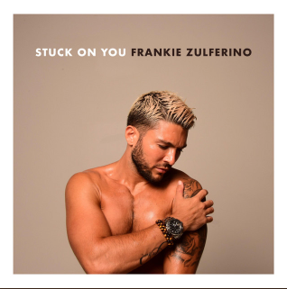 Stuck On You by Frankie Zulferino