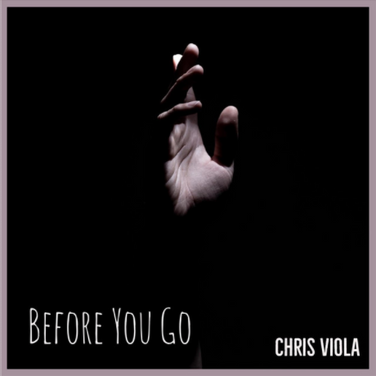 Before You Go by Chris Viola
