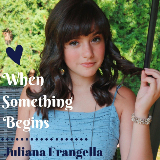 When Something Begins by Juliana Frangella