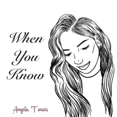 When You Know by Angela Tinari