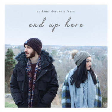 End Up Here by Anthony Deross x Ferra