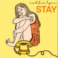 Stay by Maddie Lynn