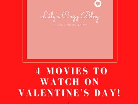 4 Movies to Watch on Valentine's Day +Playlist!