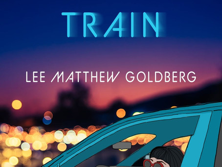 Runaway Train by Lee Matthew Goldberg (Excerpt Tour)