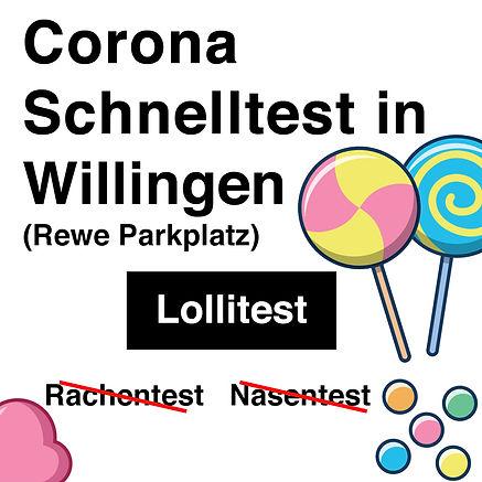 Sicher Corona Test in Wilingen mit Lollitest