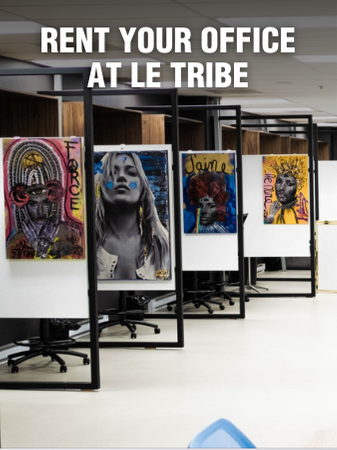 LE TRIBE. YOUR DREAM OFFICE IS WAITING