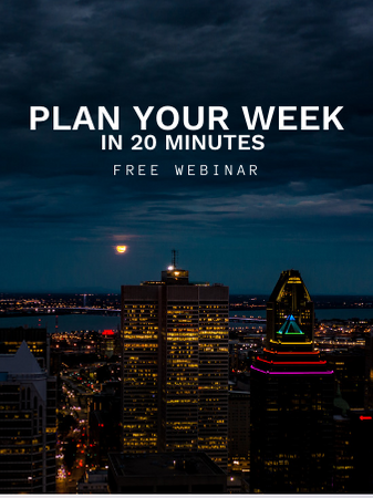 Sonia's #1 key to success. PLAN YOUR WEEK