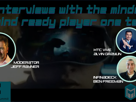 VRARA panel: Intimate interviews with the tech minds behind Ready Player One