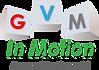 GVM In Motion