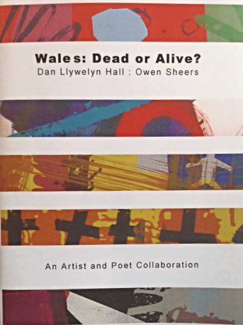 Wales:Dead or Alive? (Soft-back Catalogue)