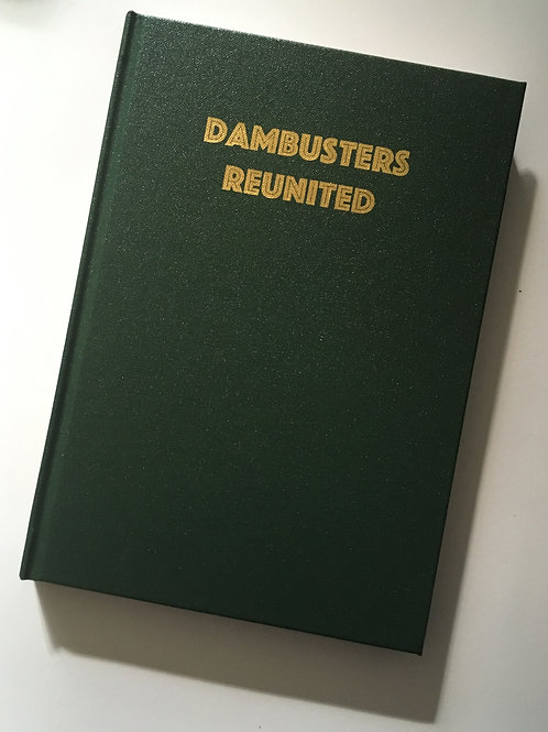 Dambusters Reunited (Book) 2nd Edition