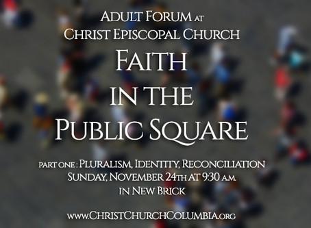 """Adult Forum : """"Faith in the Public Square"""""""