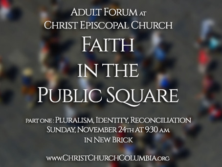 "Adult Forum : ""Faith in the Public Square"""