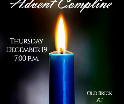 Advent Compline - December 19th