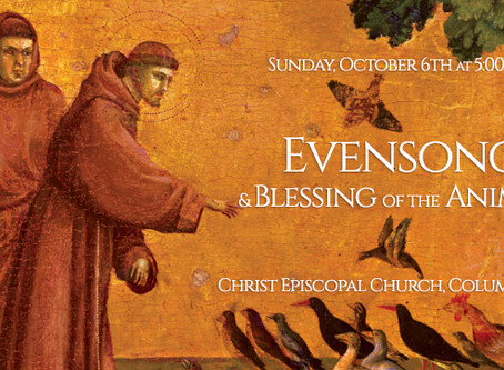 Choral Evensong & Blessing of Animals - Sunday, October 6th