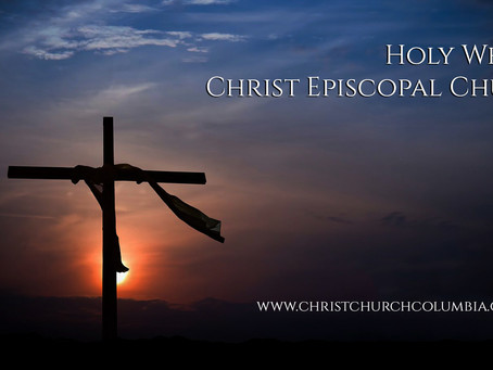 Holy Week at Christ Episcopal Church