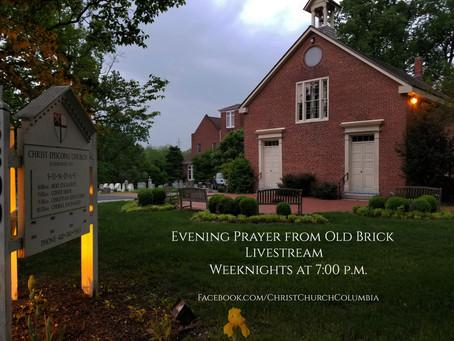 Morning & Evening Prayer Livestreams from Old Brick - Weekdays