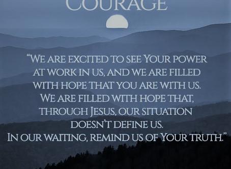 Lenten Meditation: Passages on Courage