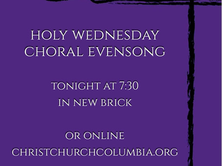 Holy Wednesday Choral Evensong in New Brick