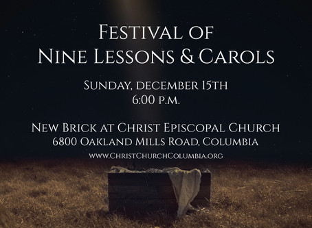 Festival of Nine Lessons and Carols - December 15th