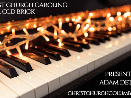 """Christ Church Caroling"" this Saturday"