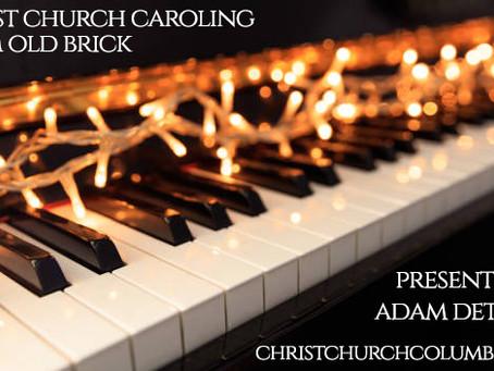 """Christ Church Caroling"" this Saturday"