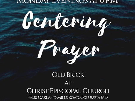 Centering Prayer is Back - Thursdays