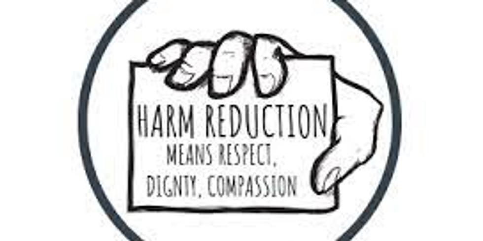 Continuing Education (2CEU's)Harm Reduction (12pm-2pm)