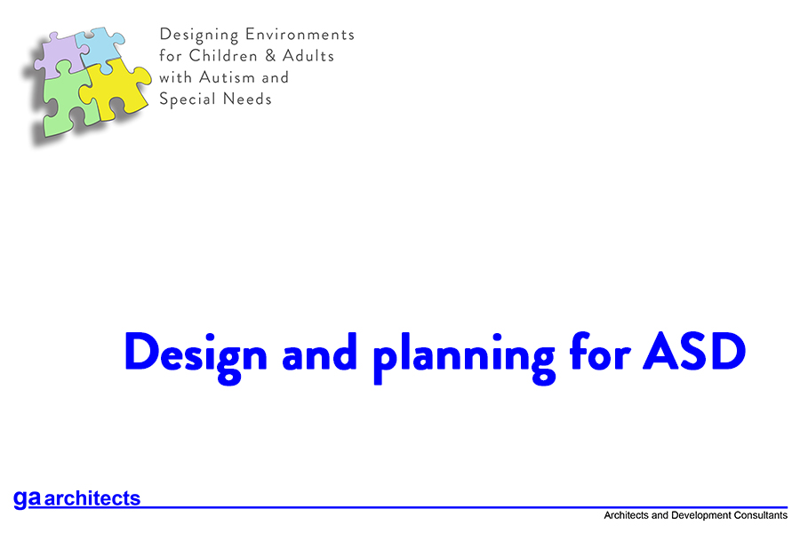 Design and planning for ASD