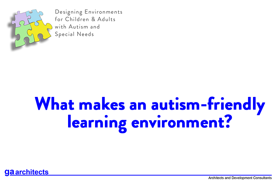 Autism-Friendly Environments