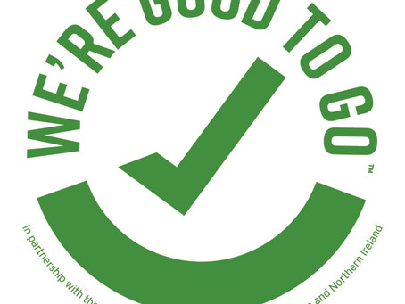 We are open & certified as 'Good to Go'