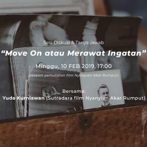 Diskusi: Move On atau Merawat Ingatan