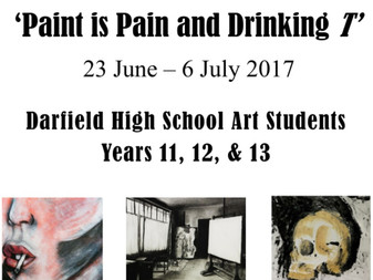 'Paint is Pain and Drinking T' Darfield High Students exhibit at Selwyn Gallery