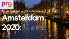 Amsterdam 2020: Uncut