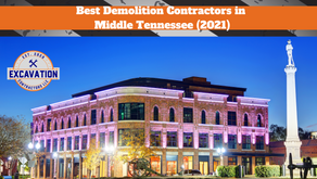 Best Demolition Contractors in Middle Tennessee (2021)