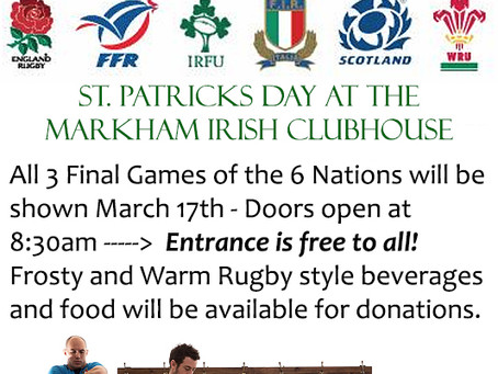 6 Nations Viewing at the Club March 10 & St. Patrick's Day - March 17