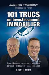 101 trucs en investissement immobilier par Jacques Lépine et Yvan Cournoyer