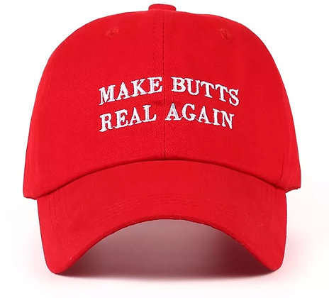 """Dad Hat """" make butts real"""""""