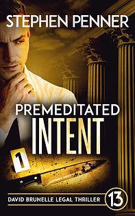 PREMEDITATED INTENT Stephen Penner