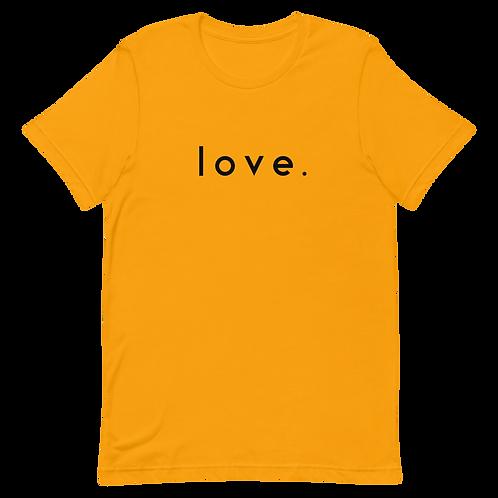 Love. t-shirt [Gold]