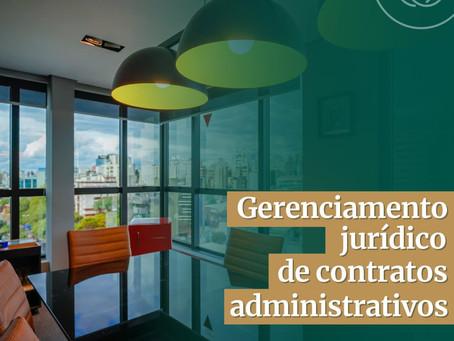 GERENCIAMENTO JURÍDICO DE CONTRATOS ADMINISTRATIVOS
