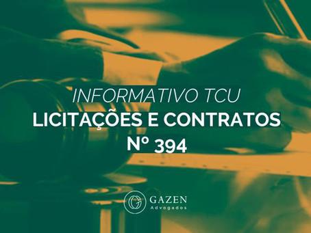 TCU Informativo Licitações e Contratos nº 394