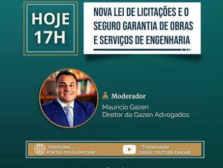 Evento Gratuito: Nova Lei de Licitações e o Seguro Garantia de Obras e Serviços de Engenharia